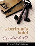 Christie, Agatha: At Bertram's Hotel: Complete & Unabridged