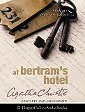 Christie, Agatha: At Bertram's Hotel: Complete & Unabridged