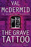 McDermid, Val: The Grave Tattoo