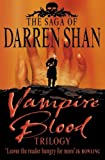 Shan, Darren: Vampire Blood Trilogy: Books 1 - 3 (The Saga of Darren Shan)