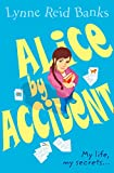 Banks, Lynne Reid: Alice-by-accident