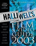 Halliwell, Leslie: Halliwell's Film and Video Guide 2003