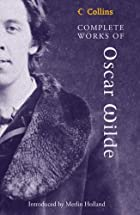 The Complete Works of Oscar Wilde by Oscar…