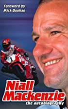 Niall MacKenzie: The Autobiography by Niall…