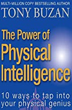 The Power of Physical Intelligence by Tony…