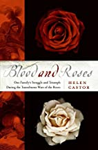 Blood and Roses: One Family's Struggle…