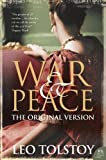 Tolstoy, Leo: War and Peace : The Original Version