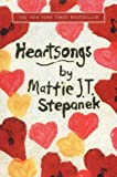 Mattie J.T. Stepanek: Heartsongs: Inspirational Poems that Inspire Life