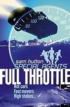 Full Throttle by Sam Hutton