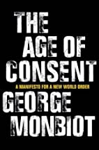 Age of Consent by George Monbiot