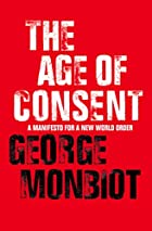 The Age of Consent ; A Manifesto for a New…