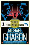 Chabon, Michael: The Yiddish Policemen's Union