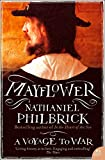 Philbrick, Nathaniel: Mayflower, A Voyage To War