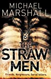 Marshall, Michael: The Straw Men