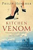 Hensher, Philip: Kitchen Venom