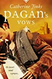 Jinks, Catherine: Pagan's Vows (Pagan Chronicles)