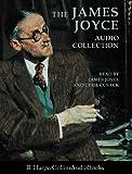 Joyce, James: The James Joyce Audio Collection