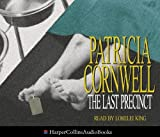 Cornwell, Patricia: The Last Precinct, Abridged edition
