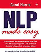 NLP Made Easy, New Edition by Carol Harris