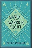 Coelho, Paulo: Manual of the Warrior of the Light