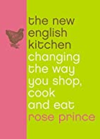 The New English Kitchen: Changing the Way…