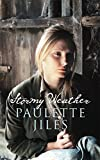 PAULETTE JILES: Stormy Weather