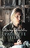 PAULETTE JILES: Stormy Weather