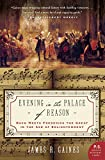 Gaines, James R.: Evening in the Palace of Reason: Bach Meets Frederick the Great in the Age of Enlightenment