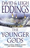 Eddings, David: The Younger Gods