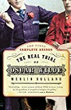 Holland, Merlin: The Real Trial of Oscar Wilde
