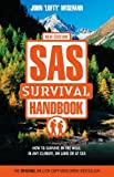 Wiseman, John: SAS Survival Handbook : How to Survive in the Wild, in Any Climate, on Land or at Sea