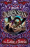 Darren Shan: The Lake of Souls (The Saga of Darren Shan)