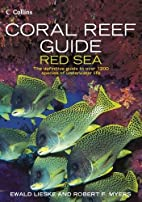 Coral Reef Guide Red Sea by Ewald Lieske