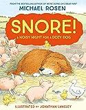 Rosen, Michael: Snore!