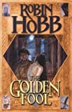 ROBIN HOBB: THE GOLDEN FOOL: THE TAWNY MAN BOOK 2