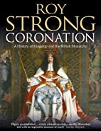 Coronation: From the 8th to the 21st Century…