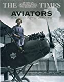 Taylor, Michael J. H.: The Times Aviators: A History in Photographs