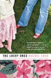 Cusk, Rachel: The Lucky Ones