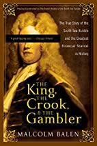 The King, the Crook, and the Gambler: The…