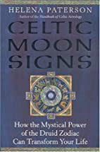Celtic Moon Signs: How the Mystical Power of…