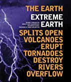 Extreme Earth by Sebastian Junger