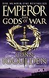 Iggulden, Conn: The Gods of War (Emperor Series)