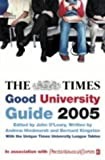 O'Leary, John: The Times Good University Guide 2005
