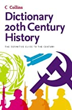 20th Century History (Collins Dictionary)