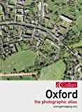 Oxford, the Photographic Atlas