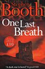 Booth, Stephen: One Last Breath