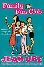 Family Fan Club (Diary Series) by Jean Ure