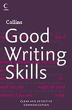 Collins Good Writing Skills (Collins…