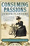 JUDITH FLANDERS: Consuming Passions leisure and Pleasures in Victorian Britain