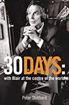 Thirty Days by Peter Stothard